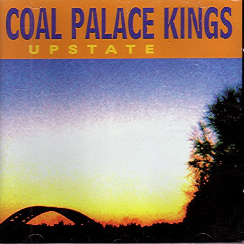 Coal Palace Kings : Upstate