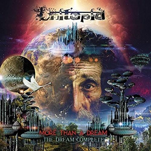 Utopia - More Than A Dream: The Dream Complete