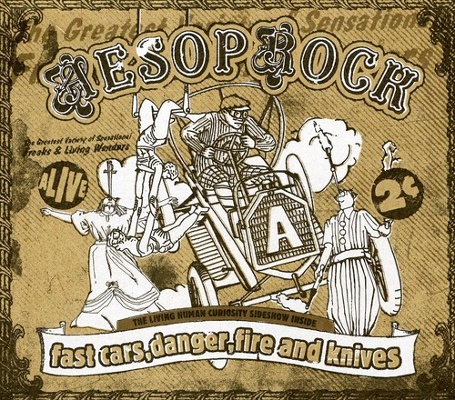 Aesop Rock - Fast Cars, Danger, Fire & Knives