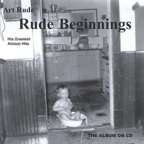 Rude Beginnings