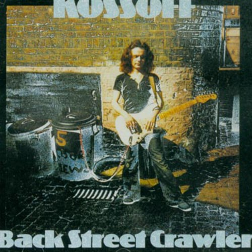 Paul Kossoff - Back Street Crawler [Import]
