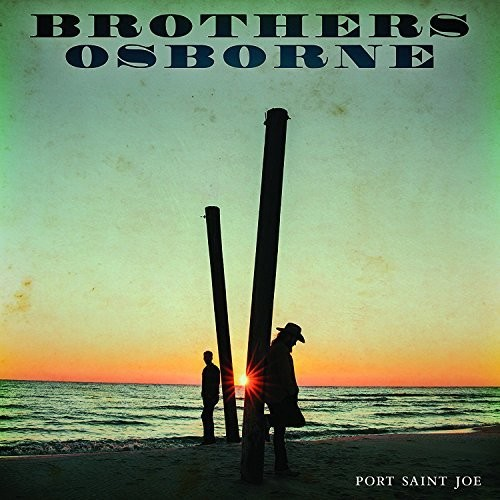 Brothers Osborne - Port Saint Joe [LP]