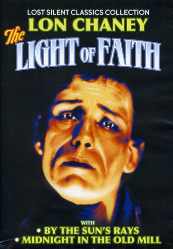 The Light of Faith /  By the Sun's Rays /  Midnight in the Old Mill