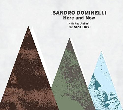 Sandro Dominelli - Here & Now