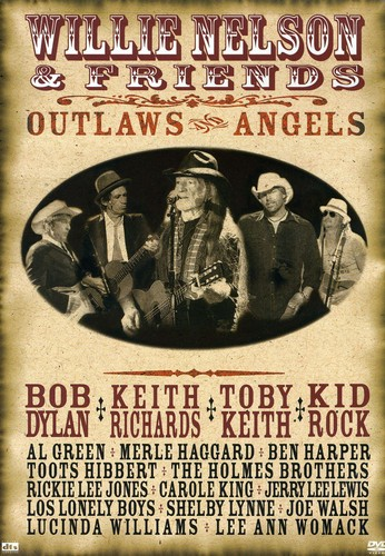 Willie Nelson & Friends: Outlaws and Angels