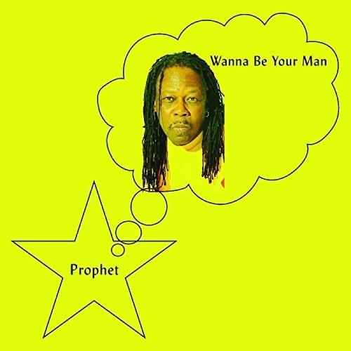 Prophet - Wanna Be Your Man [LP]