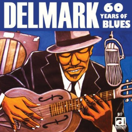 Delmark, 60 Years Of Blues