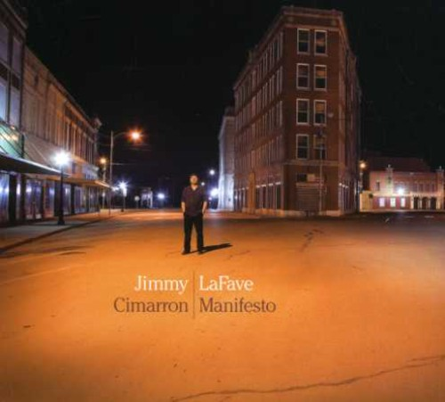 Jimmy Lafave - Cimarron Manifesto