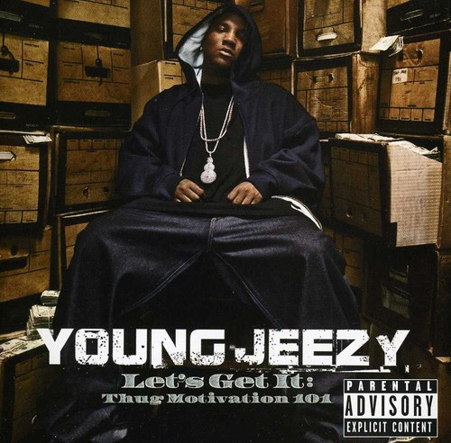 Young Jeezy-Let's Get It: Thug Motivation 101