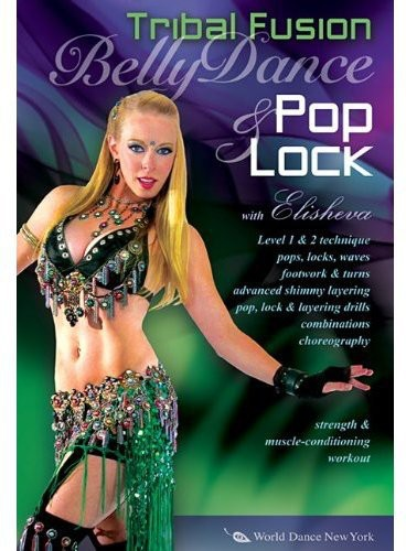 Bellydance Pop and Lock: Tribal Fusion /  Hip-Hop With Elisheva