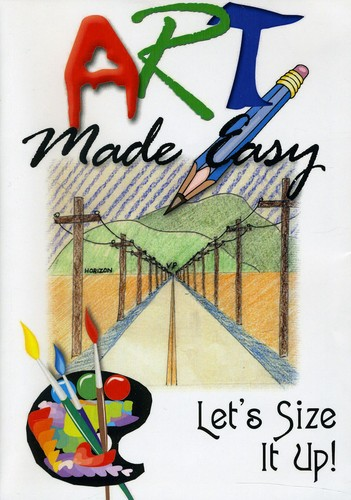 Art Made Easy: Lets Size It Up