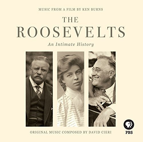 Ken Burns - The Roosevelts: An Intimate History (Original Soundtrack)