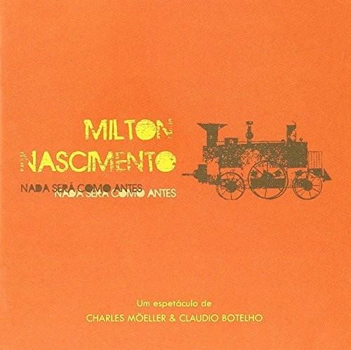 Milton Nascimento - Milton Nascimento: Nada Sera Como Antes / Various