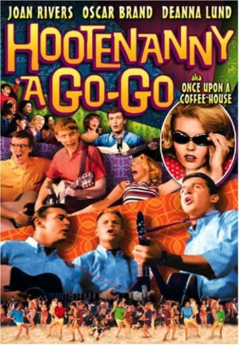 Hootenanny a Go-Go (Aka Once Upon a Coffee House)