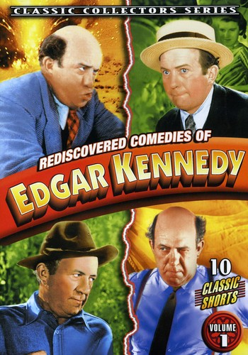 Rediscovered Comedies of Edgar Kennedy 1