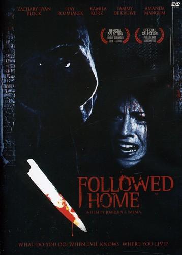 Followed Home