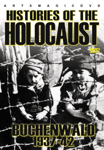 Histories of the Holocaust: Buchenwald 1937-42