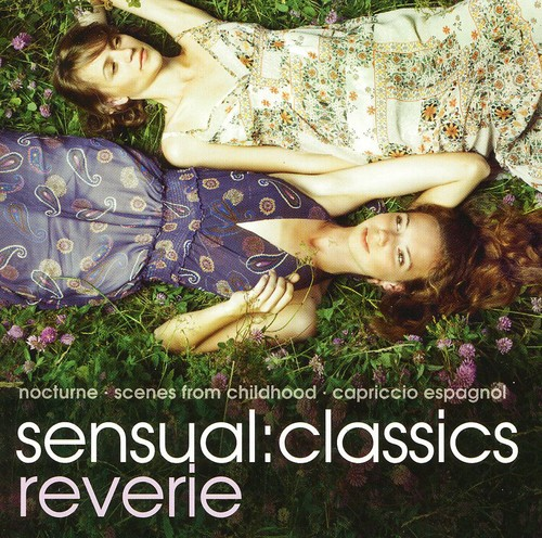 Sensual: Classics Reverie /  Various