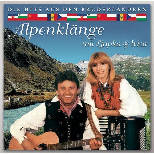 Alpenklange Mit Ljupka & Ivica [Import]