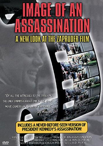 Image of an Assassination: Zapruder Film