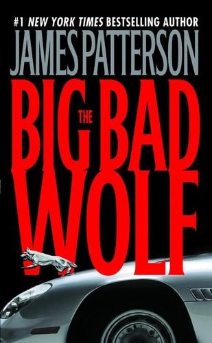 James Patterson - The Big Bad Wolf (Alex Cross)