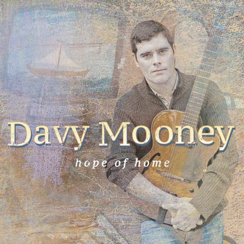 Davy Mooney - Hope Of Home