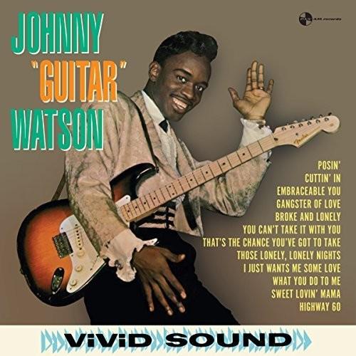 Johnny Watson Guitar - Johnny Guitar Watson (Bonus Tracks) [180 Gram] [Remastered]