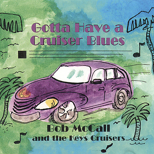 Gotta Have a Cruiser Blues the Original PT Cruiser