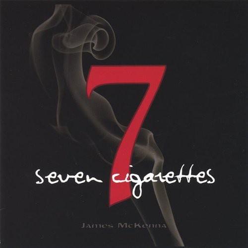 Seven Cigarettes