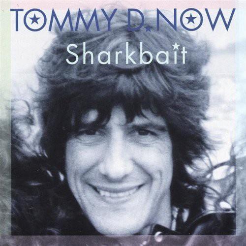 Tommy D Now - Sharkbait [EP]