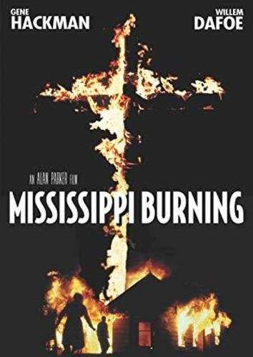 - Mississippi Burning