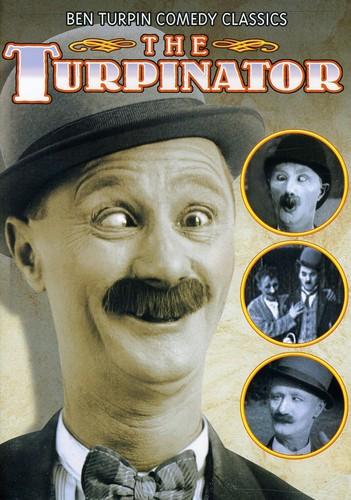 Ben Turpin Comedy Classics - Turpinator