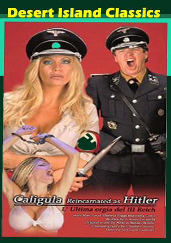 Caligula Reincarnated as Hitler