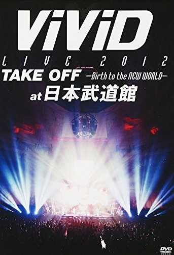 Live 2012 Take Off: Birth to the New World [Import]