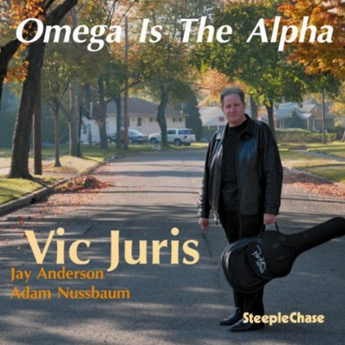 Vic Juris - Omega Is The Alpha