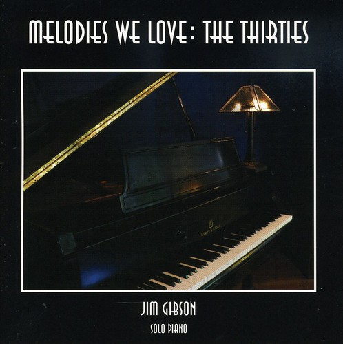 Melodies We Love: The Thirties