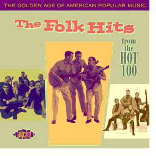 The Golden Age Of American Popular Music: The Folk Hits [Import]