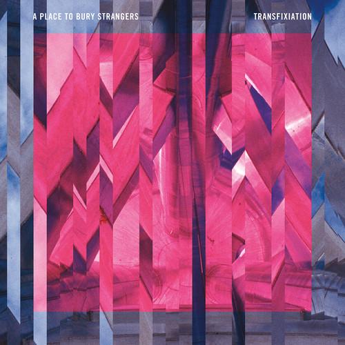 A Place To Bury Strangers - Transfixiation [Vinyl]