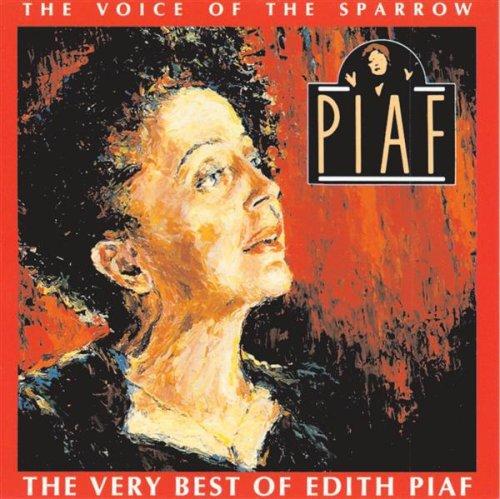 Edith Piaf-Voice of the Sparrow: Very Best of Edith Piaf