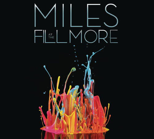 Miles Live at the Fillmore: Miles Davis 1970