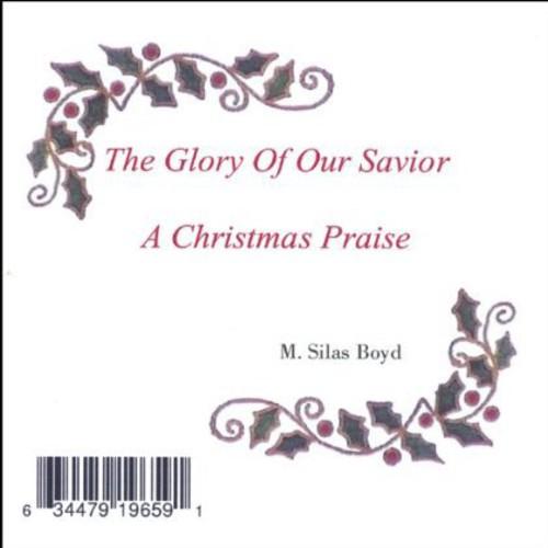 Glory of Our Savior-A Christmas Praise