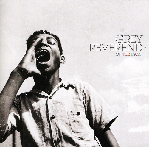 Grey Reverend - Of the Days