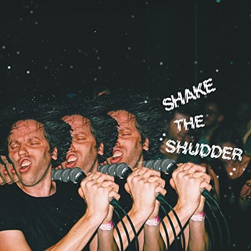 Shake The Shudder [Import]