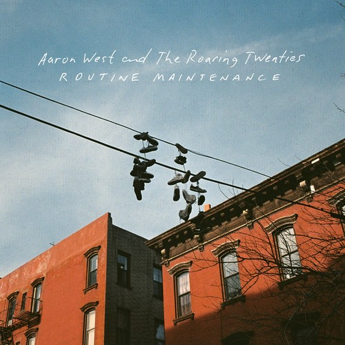 Aaron West & The Roaring Twenties - Routine Maintenance [Limited Edition LP]