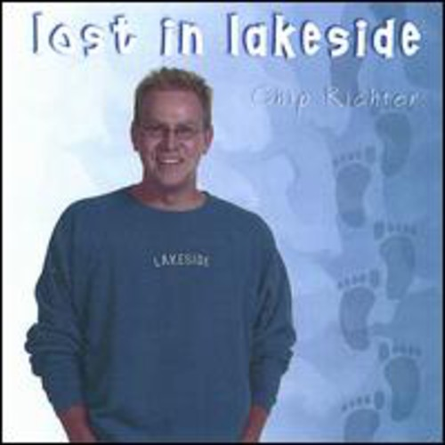Chip Richter - Lost In Lakeside