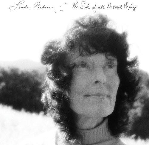 Linda Perhacs - The Soul of All Natural Things [Vinyl]