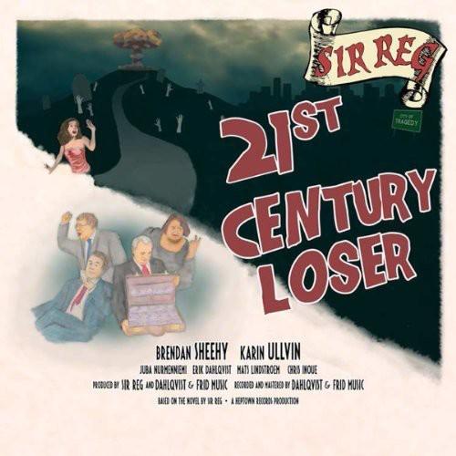 21st Century Loser