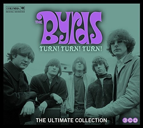 Byrds - Turn Turn Turn: Byrds Ultimate Byrds Collection