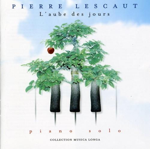 Pierre Lescaut - L'Aube Des Jours