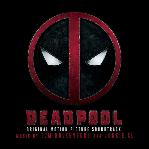 Deadpool [Movie] - Deadpool [Soundtrack]